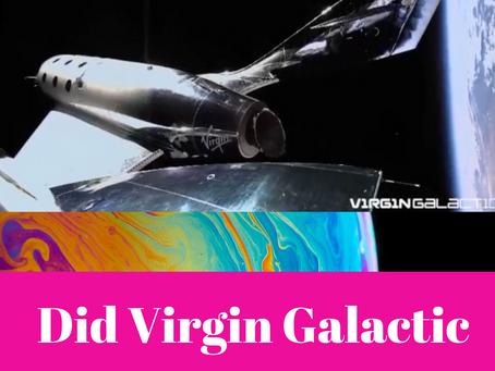 "The Billionaire Space Race! A Brief Look at Richard Branson's Space Flight ""Success."""