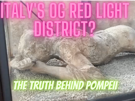 Lost in Pompeii: Italy's OG red light district?