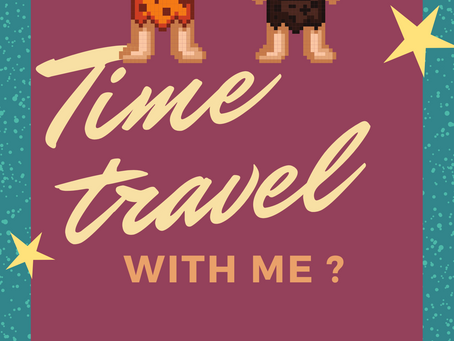 Time travel with me!