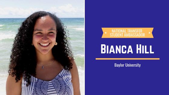 Meet Bianca Hill 2019 Transfer Student Ambassador