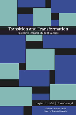 Transition and Transformation: Fostering Transfer Student Success (2016)