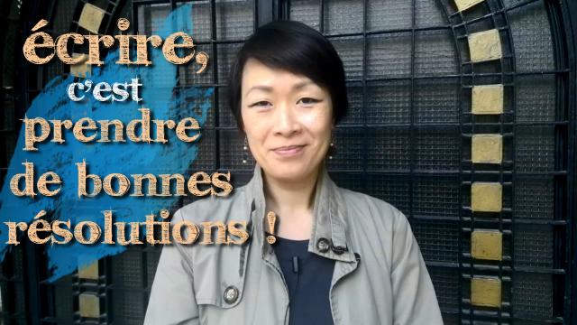 video conseil ecriture prendre des bonnes resolutions