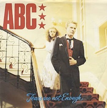 ABC - Tears Are Not Enough.jpg