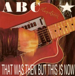 abc-that-was-then-but-this-is-now-neutro