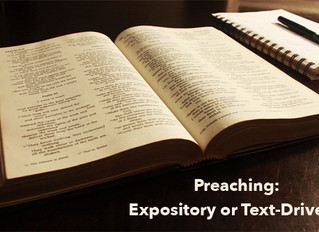 Preaching: Expository or Text-Driven?