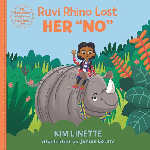 "Ruvi Rhino Lost Her ""NO"": Hardback Book"