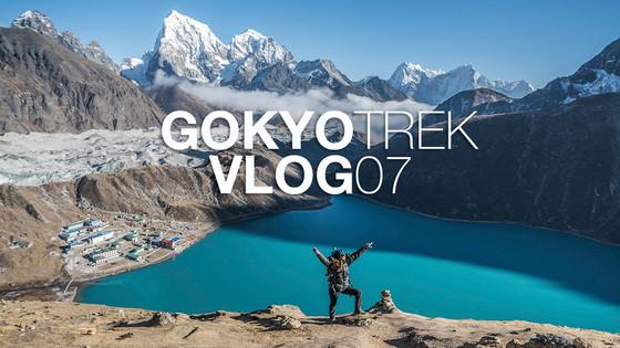 GOKYO HERE WE COME | Gokyo Trek | Vlog 07 | S2:E7