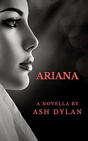 Ariana by Ash Dylan