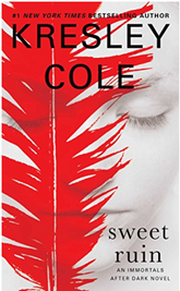 Sweet Ruin by Kresley Cole