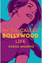 My So-Called Bollywood Life by Nisha Sharma