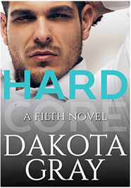 Hardcore by Dakota Gray