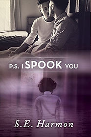 P.S. I Spook You by S. E. Harmon