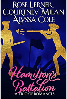 Hamilton's Battalion by Lerner, Milan, and Cole