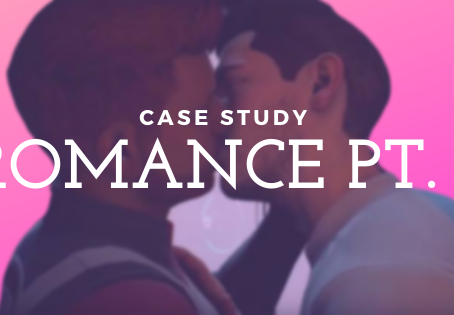 What Is Love || A Game Romance Case Study || Part I