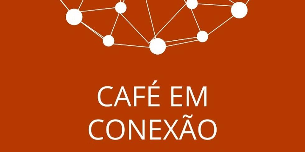 Café em Conexão: 14 horas