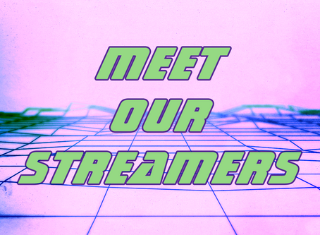Meet our Streamers : L1L F3LL4 and IcarusPanda!