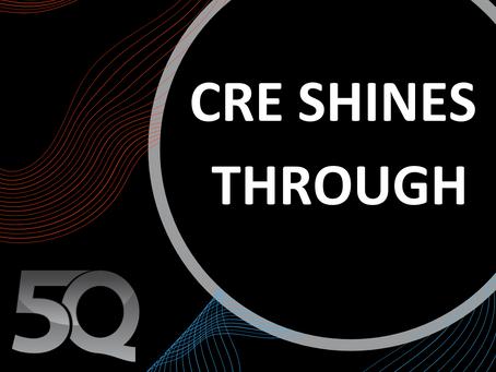 CRE Shines Through