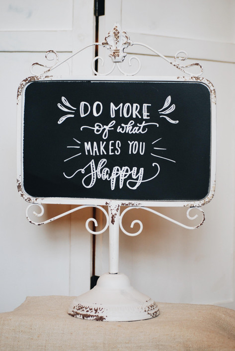 """""""Do more of what makes you happy"""" Brockolino Tafelbeschriftung"""