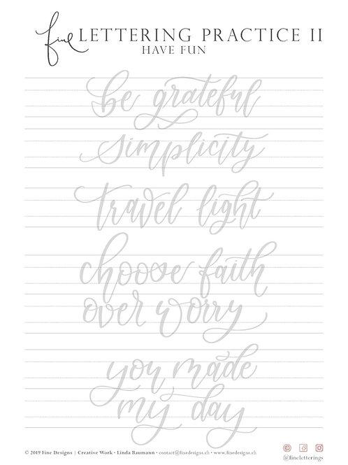 Fine Lettering Practice II