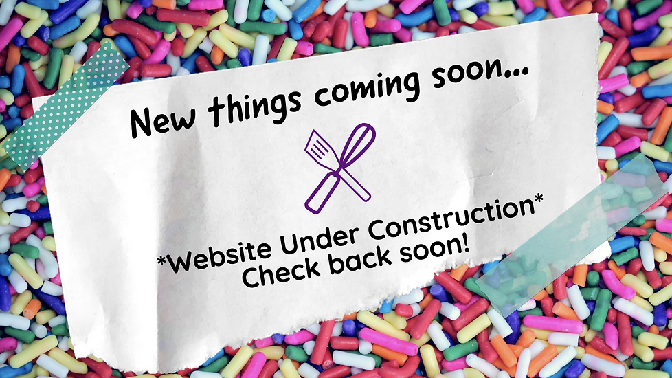 Text over a colorful sprinkes background: New things coming soon... Website under construction. Check back soon!