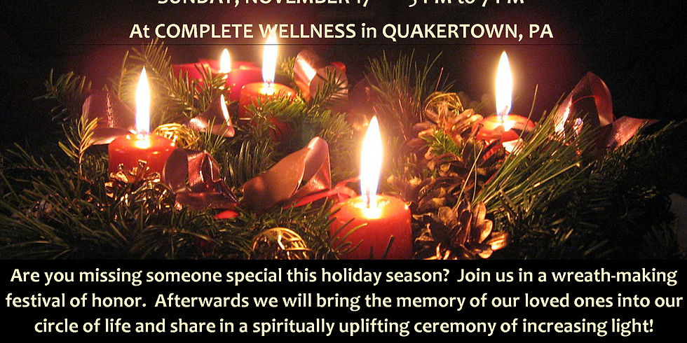 TWO CIRCLES CELEBRATION:  WREATH MAKING AND CANDLELIGHT
