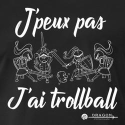 jpeux-pas-jai-trollball-t-shirt-premium-