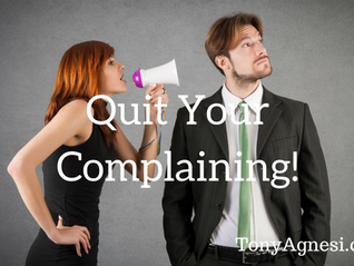 Quit Your Complaining