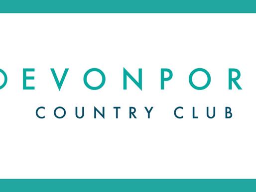DEVONPORT COUNTRY CLUB COMMUNIQUÉ