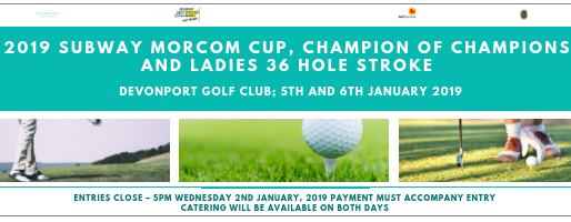 2019 Subway Morcom Cup, Champion of Champions and Ladies 36 Hole Stroke