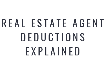 Real Estate Agent Deductions Explained