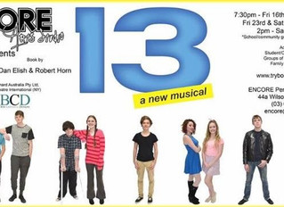 Upcoming Show! 13 a new musical