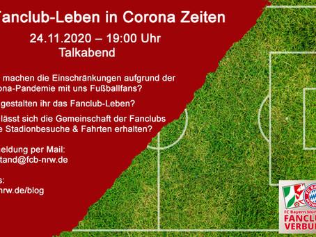 Fanclub-Leben in Corona Zeiten Talkabend - 24.11.2020 – 19:00 Uhr
