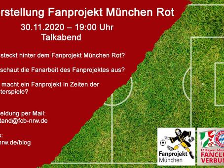 Vorstellung Fanprojekt München Rot Talkabend - 30.11.2020 – 19:00 Uhr