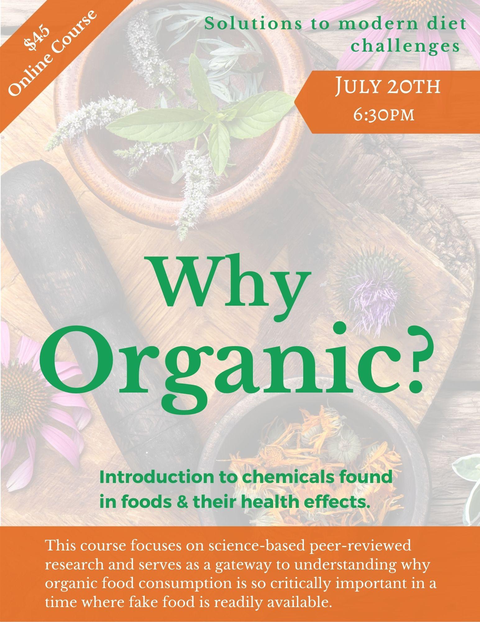 Why Organics?