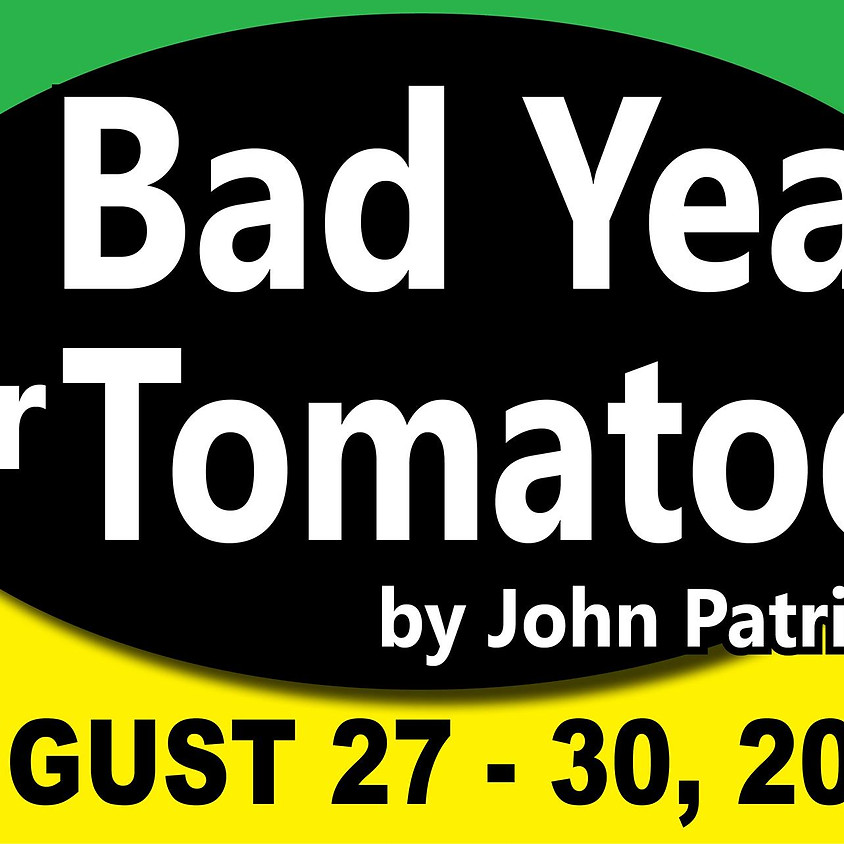 A Bad Year For Tomatoes (Hardeman County Arts Council) - RECURRING EVENT