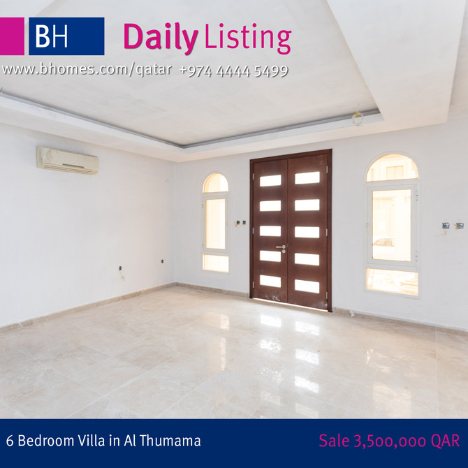 Spacious 6 Bedroom Villa for Sale in Al Thumama . Selling Price : 3,500,000 Qar. To know more call 4