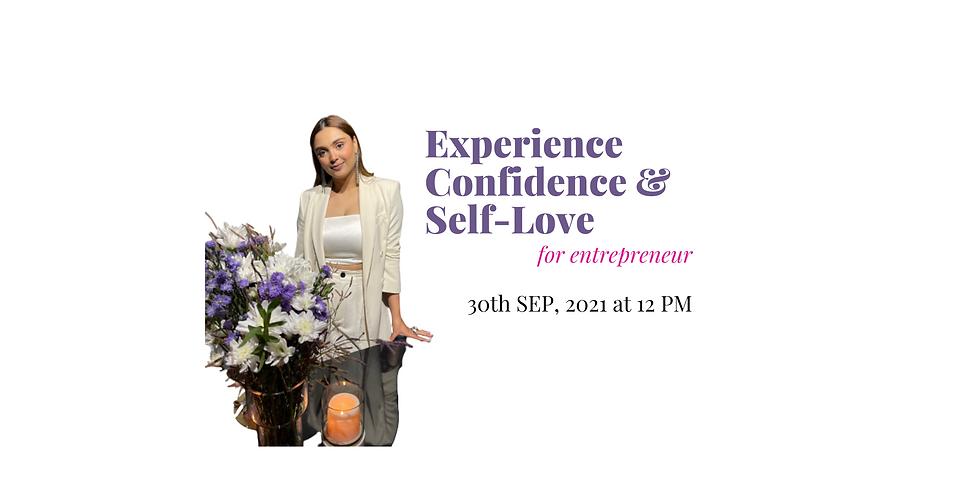 Experience Confidence Of True Self-Love