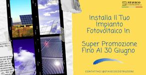 Installa Il Tuo Impianto Fotovoltaico In Super Promozione