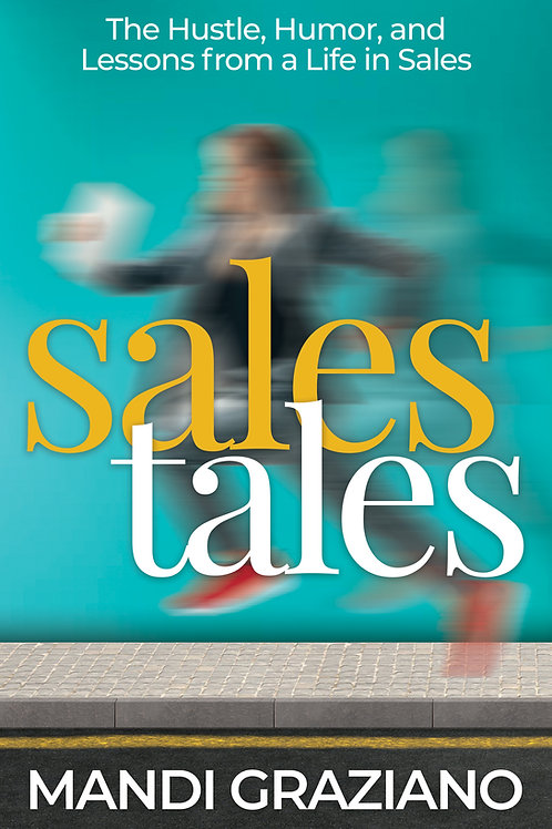 Sales Tales Hardcover Signed Edition - PREORDER