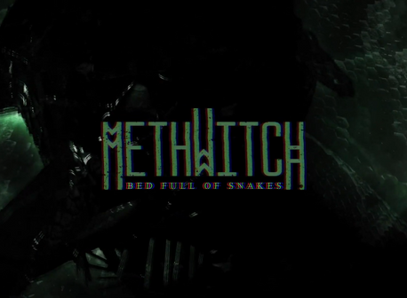 Methwitch: New Song 'Bed Full Of Snakes'