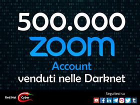 500.000 Account Zoom venduti nelle Darknet.