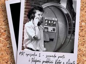 Cabine telefoniche e telefoni pubblici, parte 2 – #TBT