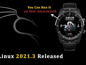 Kali Linux 2021.3 più innovativa che mai. Ora con il supporto smartwatch.