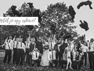 Mitől jó egy esküvő?