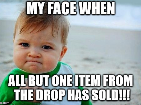 Our first DROP was a SUCCESS!!! (COUPON EXPIRED)