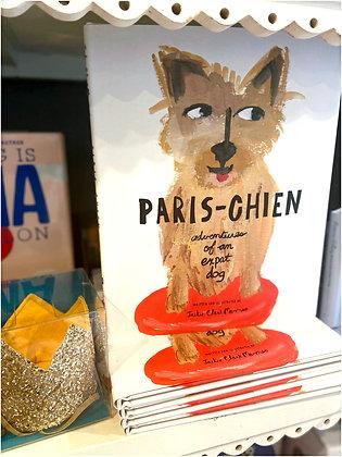 Paris-Chien: Adventures of An Expat Dog
