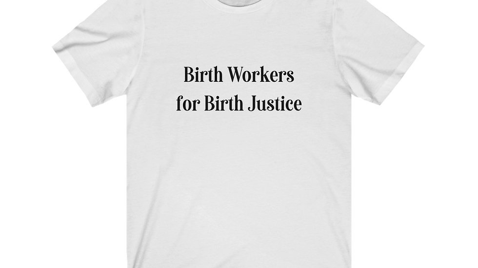 Birth Workers for Birth Justice