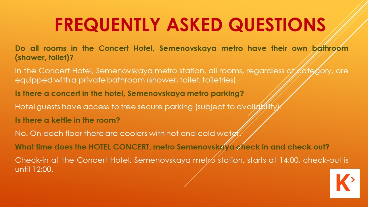 Slide number 21 Frequently asked Questions.
