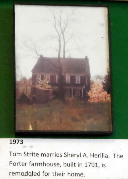 1973 Tom Strite married Sheryl Herilla and they remodel the Porter farmhouse.