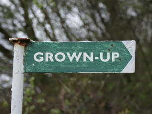 Being A Grown Up